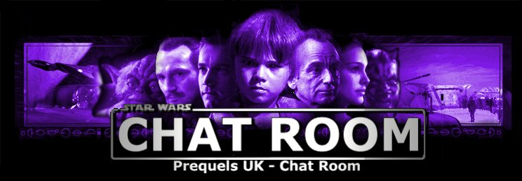 Prequels UK Chat Room